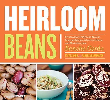 Heirloom Beans By Sando, Steve/ Barrington, Vanessa/ Remington, Sara (PHT)/ Keller, Thomas (FRW)