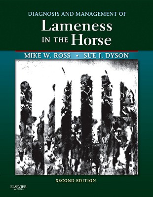 Diagnosis and Management of Lameness in the Horse By Ross, Michael W./ Dyson, Sue J.