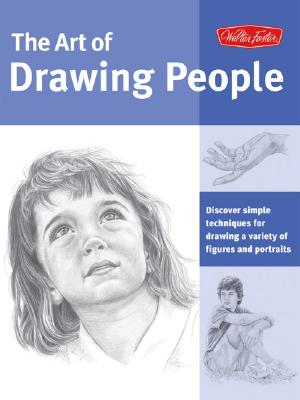 The Art of Drawing People By Yaun, Debra Kauffman/ Powell, William F./ Foster, Walter T./ Cardaci, Diane/ Goldman, Ken